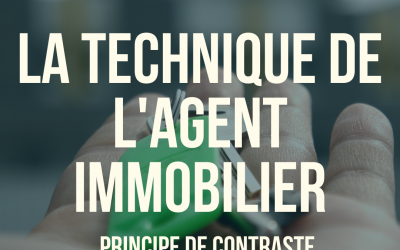 La technique de l'agent immobilier